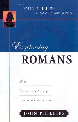 Image for Exploring Romans (John Phillips Commentary Series)