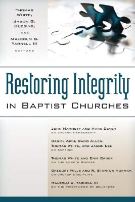 Image for Restoring Integrity in Baptist Churches