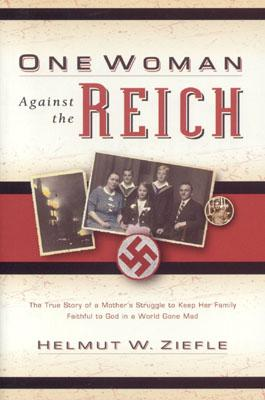 Image for ONE WOMAN AGAINST THE REICH
