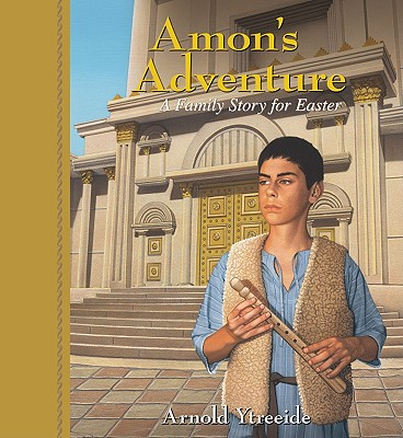 Image for Amon's Adventure: A Family Story for Easter