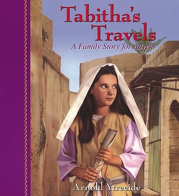 Image for Tabitha's Travels: A Family Story for Advent
