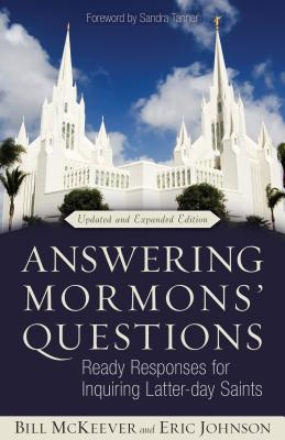 Image for Answering Mormons' Questions: Ready Responses for Inquiring Latter-day Saints