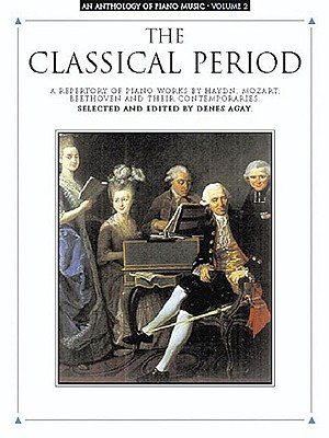 """Image for The Classical Period"""" An Anthology of Piano Music, Vol II"""