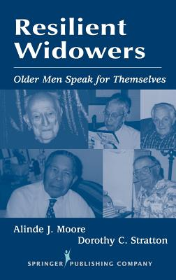 Image for Resilient Widowers: Older Men Speak for Themselves