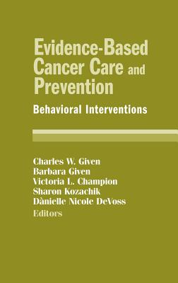 Image for Evidence-Based Cancer Care and Prevention: Behavioral Interventions