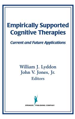 Image for Empirically Supported Cognitive Therapies: Current and Future Applications