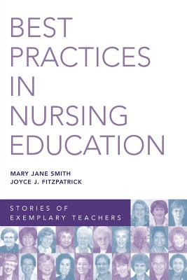 Best Practices in Nursing Education: Stories of Exemplary Teachers