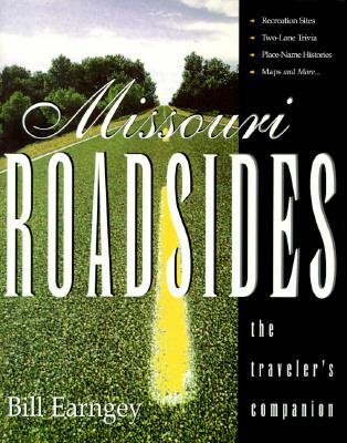 Image for MISSOURI ROADSIDES: THE TRAVELER'S COMPANION