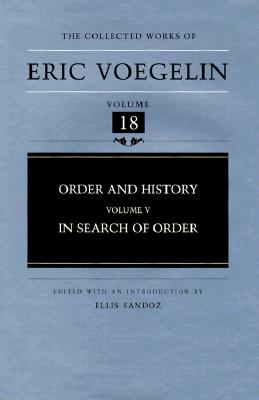 Image for Order and History, Volume 5 : In Search of Order