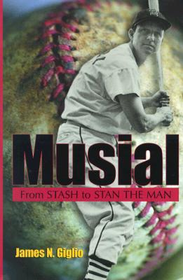 Image for Musial: From Stash to Stan the Man (New Copy)