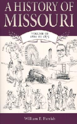 Image for A History of Missouri: Volume III, 1860 to 1875