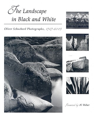 Image for The Landscape in Black and White: Oliver Schuchard Photographs, 1967-2005