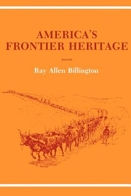 Image for America's Frontier Heritage (Histories of the American Frontier)