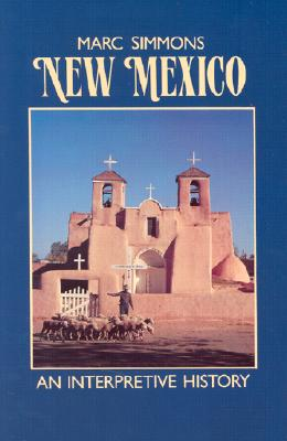 New Mexico: An Interpretive History, Simmons, Marc