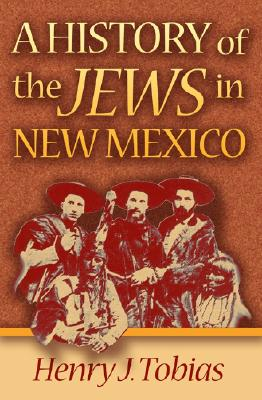 Image for A History of the Jews in New Mexico