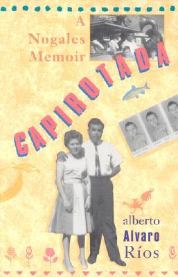 Image for Capirotada: A Nogales Memoir