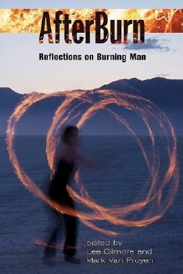 AfterBurn: Reflections on Burning Man (Counterculture Series)
