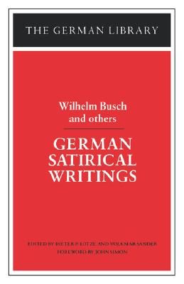 Image for German Satirical Writings: Wilhelm Busch and others (German Library)