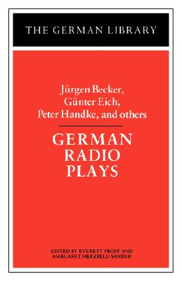 Image for German Radio Plays: Jurgen Becker, Gunter Eich, Peter Handke, and others (German Library)