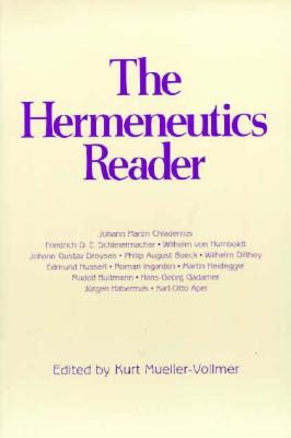 Image for The Hermeneutics Reader: Texts of the German Tradition from the Enlightenment to the Present