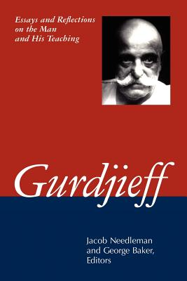 Image for Gurdjieff: Essays and Reflections on the Man and His Teachings