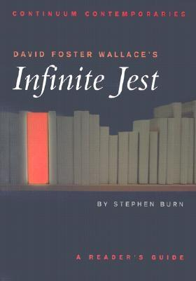 Image for David Foster Wallace's Infinite Jest: A Reader's Guide (Continuum Contemporaries)
