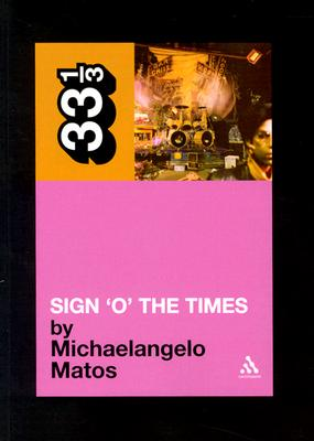 Image for Prince's Sign O' the Times (Thirty Three and a Third series)