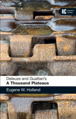 Image for Deleuze and Guattari's 'A Thousand Plateaus': A Reader's Guide
