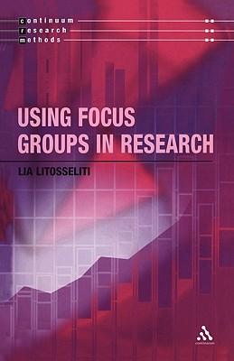 Using focus groups in research, Litosseliti, Lia