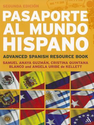 Image for Pasaporte al Mundo Hispano: Segunda Edici�n: Advanced Spanish Resource Book
