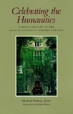 Image for Celebrating the Humanities: A Half-Century of the Search Course at Rhodes College
