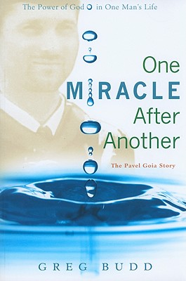 Image for One Miracle After Another: The Pavel Goia Story
