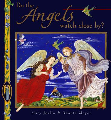 Image for Do the Angels Watch Close By?