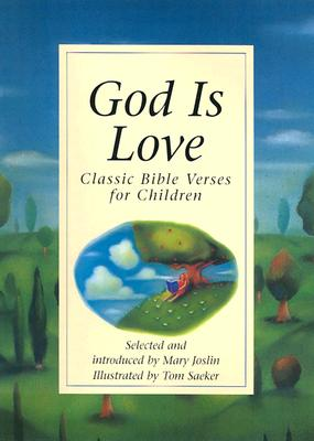Image for God Is Love: Classic Bible Verses for Children