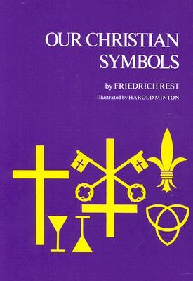 Our Christian Symbols, Rest, Frederick