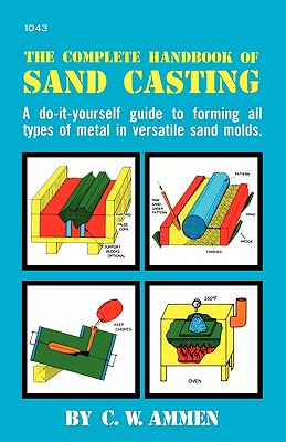 Image for The Complete Handbook of Sand Casting