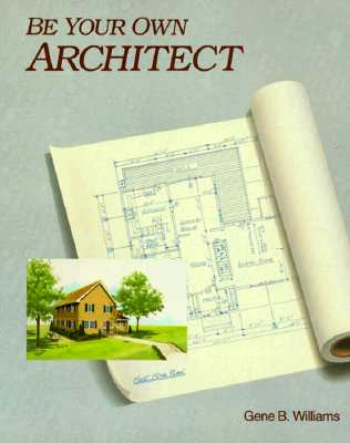 Image for Be Your Own Architect