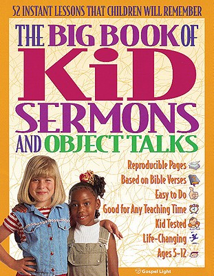 Image for Big Book of Kid Sermons and Object Talks (The Big Book Series)