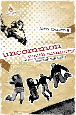 Image for Uncommon Youth Ministry