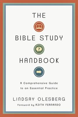 Image for Bible Study Handbook: A Comprehensive Guide to an Essential Practice