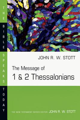 Image for The Message of 1 & 2 Thessalonians (Bible Speaks Today)