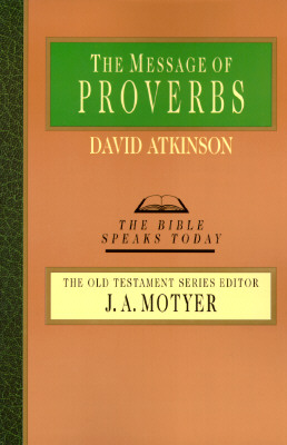 Image for The Message of Proverbs