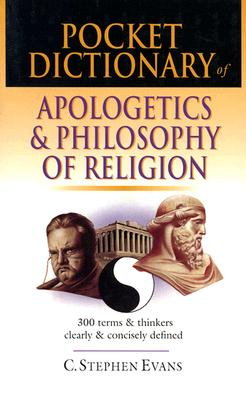 Image for Pocket Dictionary of Apologetics and Philosophy of Religion