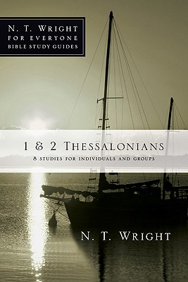 Image for 1 & 2 Thessalonians (N.T. Wright for Everyone Bible Study Guides)