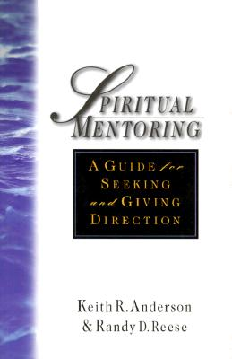 Image for Spiritual Mentoring: A Guide for Seeking and Giving Direction