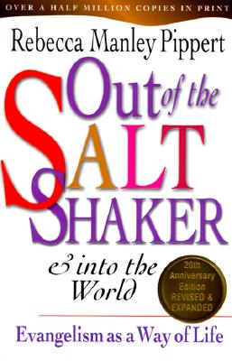 Image for Out of the Saltshaker & Into the World: Evangelism as a Way of Life