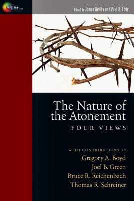 Image for The Nature of the Atonement: Four Views