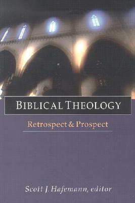 Image for Biblical Theology: Retrospect & Prospect