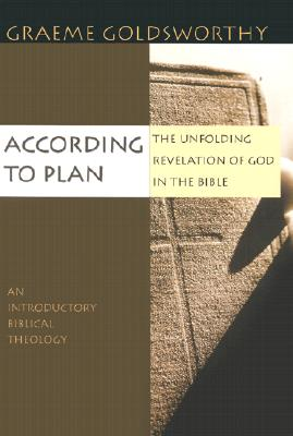 Image for According to Plan: The Unfolding Revelation of God in the Bible