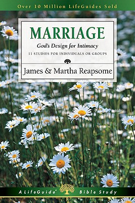 Image for Marriage: God's Design for Intimacy (Lifeguide Bible Studies)